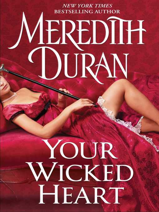 Title details for Your Wicked Heart by Meredith Duran - Wait list